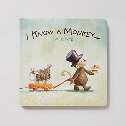 I Know A Monkey... Book by Louise Tate