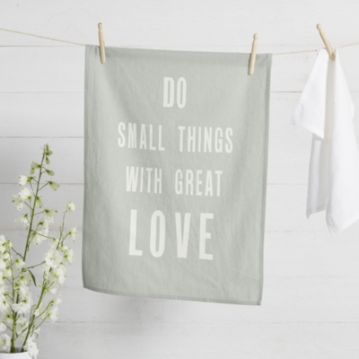 Do Small Things Teatowel