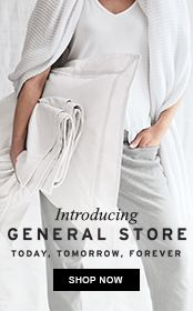 Introducing General Store - today, tomorrow, forever