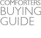 Comforters BUYING GUIDE